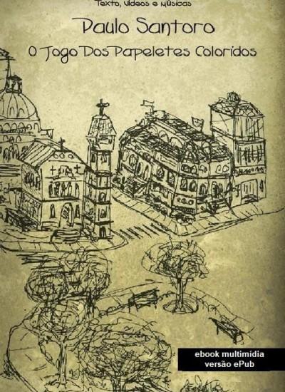 Detalhes do livro O Jogo dos Papeletes Coloridos - versão ePub