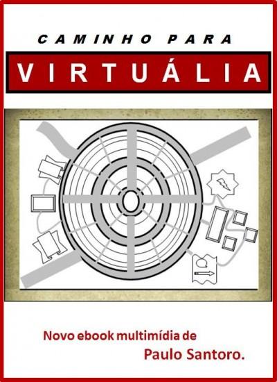 Detalhes do livro Caminho para Virtuália (lançamento: 2020)